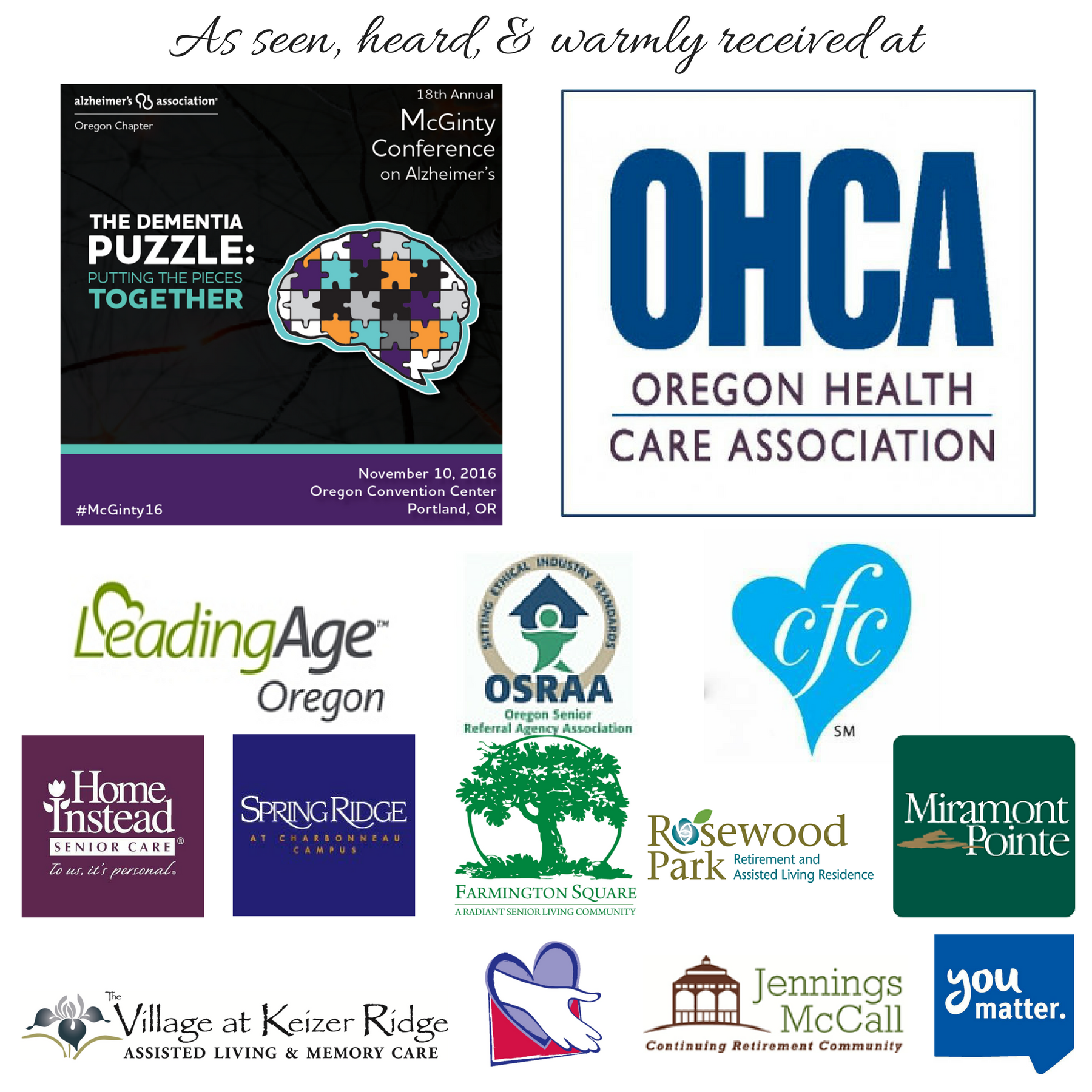 logos of Alzheimer's Association McGinty Conference, OHCA, Leading Age Oregon, OSRAA, ComForcare, Home Instead, SpringRidge, Farmington Square, Rosewood Park, Miramont Pointe, Village at Keizer Ridge, Helping Hand Home Care, Jennings McCall Center, and Salem Health