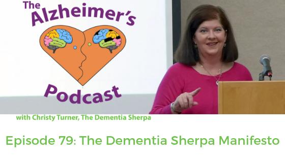 Episode 79: The Dementia Sherpa Manifesto