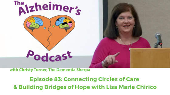 Episode 83: Connecting Circles of Care & Building Bridges of Hope