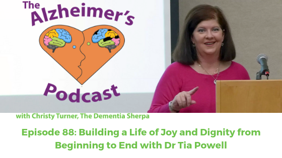 Episode 88: Building a Life of Joy and Dignity from Beginning to End with Dr Tia Powell