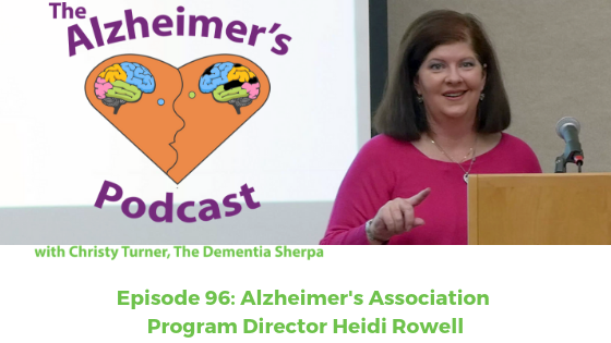 Episode 96: Alzheimer's Association Program Director Heidi Rowell