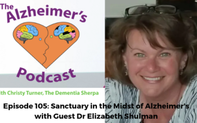 #105: Sanctuary in the Midst of Alzheimer's
