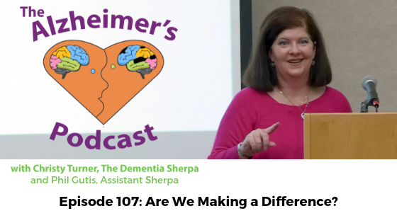#107: Are We Making a Difference?