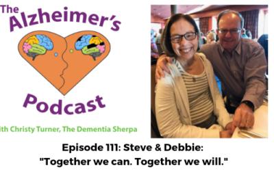 """#111: Steve & Debbie: """"Together we can. Together we will."""""""
