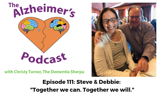 "#111: Steve & Debbie: ""Together we can. Together we will."""