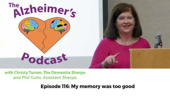"#116: ""My memory was too good"""