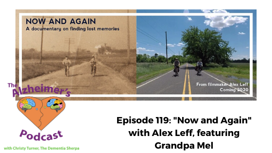 "#119: ""Now and Again"" with Alex Leff, featuring Grandpa Mel"