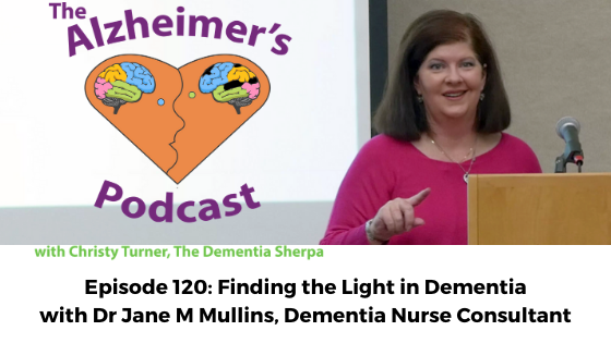 #120: Finding the Light in Dementia