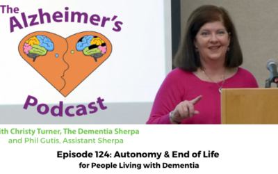 Episode #124: Autonomy & End of Life for People Living with Dementia
