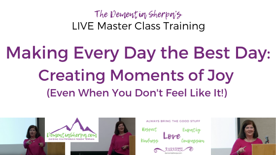live master class training: making every day the best day - creating moments of joy even when you don't feel like it